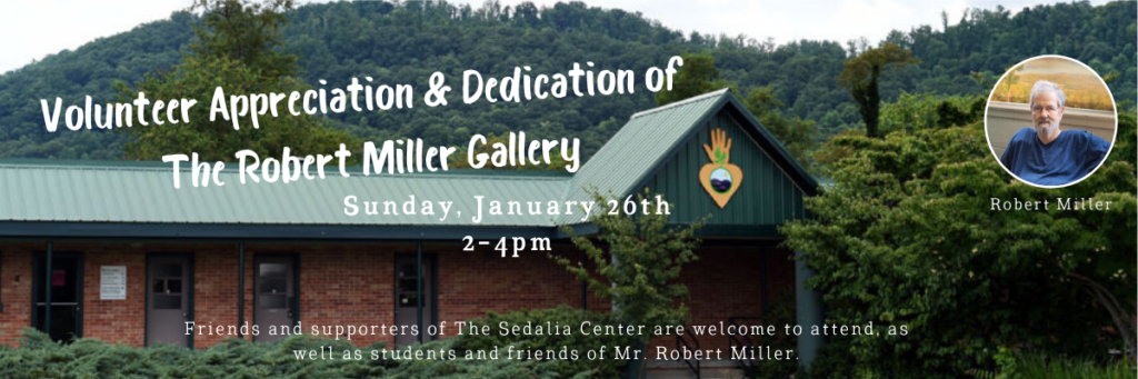 Volunteer Appreciation & Dedication of  The Robert Miller Gallery